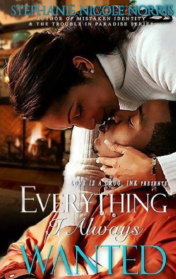 Everything I Always Wanted – A Friends To Lovers Romance